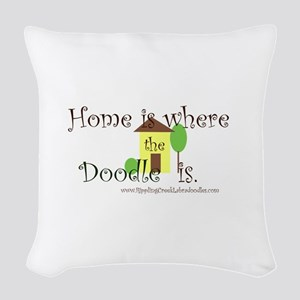 Home Is Where The Doodle Is Woven Throw Pillow