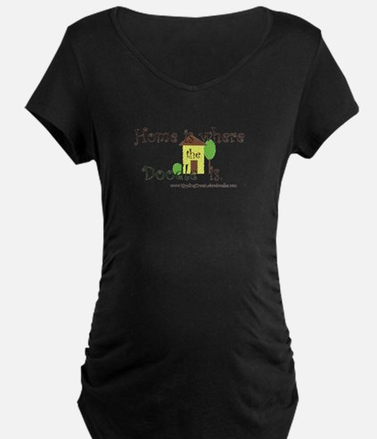 Home Is Where The Doodle Is Maternity T-Shirt