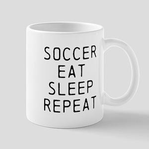 Soccer Eat Sleep Repeat Mugs