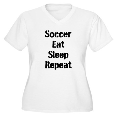 Soccer Eat Sleep Repeat Plus Size T-Shirt