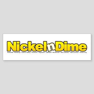 NickelnDime (510) Bumper Sticker