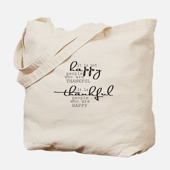 Thankful People Are Happy Tote Bag