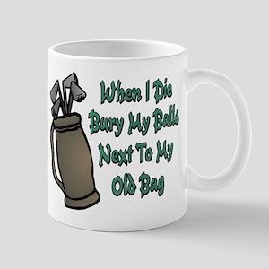 When I Die Mugs