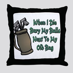 When I Die Throw Pillow