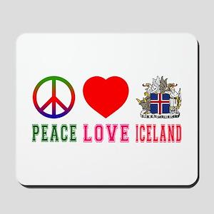 Peace Love Iceland Mousepad