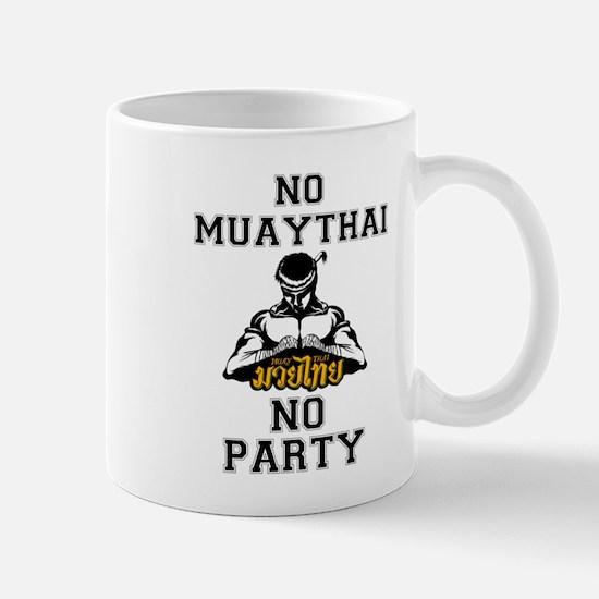 NO MUAYTHAI NO PARTY TRANS Mugs