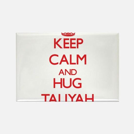 Keep Calm and Hug Taliyah Magnets