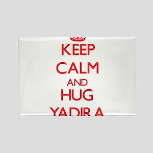 Keep Calm and Hug Yadira Magnets