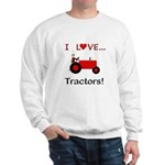 I Love Red Tractors Sweatshirt