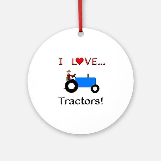 I Love Blue Tractors Ornament (Round)
