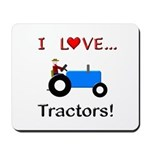 I Love Blue Tractors Mousepad