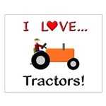 I Love Orange Tractors Small Poster