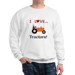 I Love Orange Tractors Sweatshirt