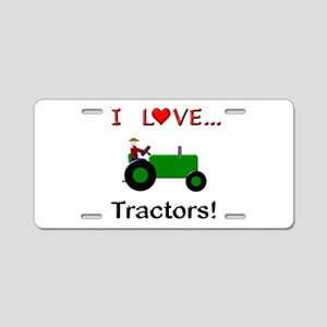 I Love Green Tractors Aluminum License Plate
