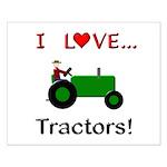 I Love Green Tractors Small Poster