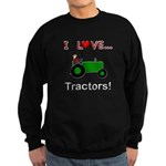 I Love Green Tractors Sweatshirt (dark)