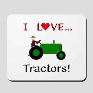 I Love Green Tractors Mousepad