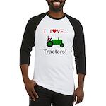 I Love Green Tractors Baseball Jersey