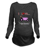 I Love Pink Tractors Long Sleeve Maternity T-Shirt