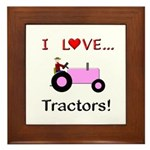 I Love Pink Tractors Framed Tile