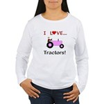 I Love Pink Tractors Women's Long Sleeve T-Shirt