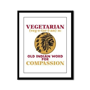 Vegetarian Old Indian Word for Compassion Framed P