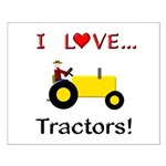 I Love Yellow Tractors Small Poster