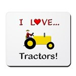 I Love Yellow Tractors Mousepad