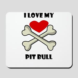 I Love My Pit Bull Mousepad