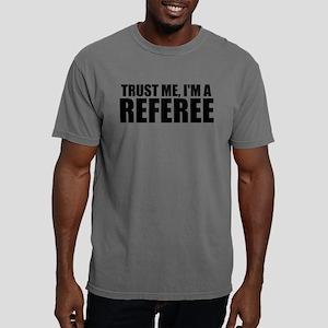Trust Me, I'm A Referee T-Shirt