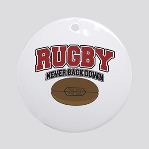 Rugby Never Back Down Ornament (Round)