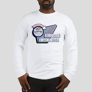 Bill & Bob's 12 and 12 Diner Long Sleeve T-Shirt