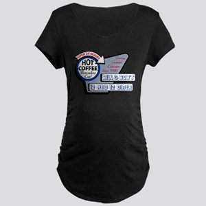 Bill & Bob's 12 and 12 Diner Maternity T-Shirt