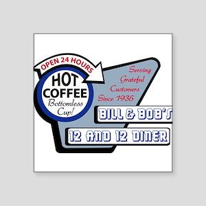 Bill & Bob's 12 and 12 Diner Sticker