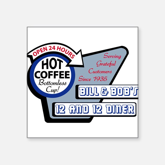 Bill & Bob's 12 and 12 Diner Sticker