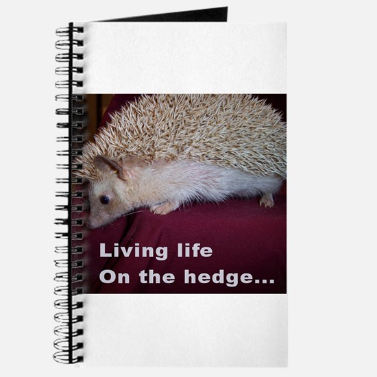 Living on the hedge... Journal