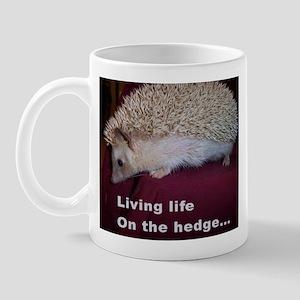 Living on the hedge... Mug