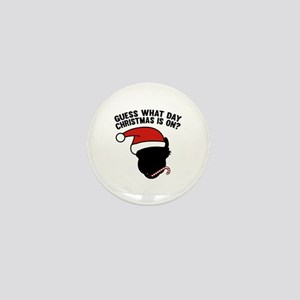 Guess What Day Christmas Is On? Mini Button