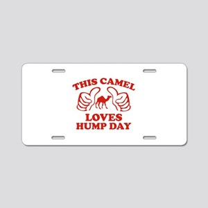 This Camel Loves Hump Day Aluminum License Plate