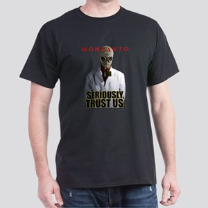 Monsanto - Trust Us T-Shirt