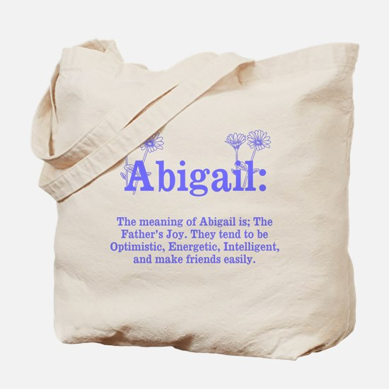 The Meaning of Abigail Tote Bag