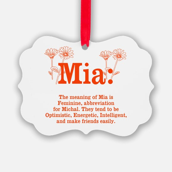 The Meaning of Mia Ornament