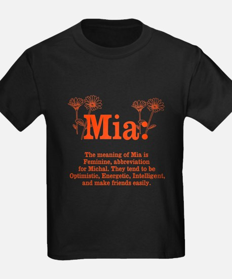 The Meaning of Mia T-Shirt