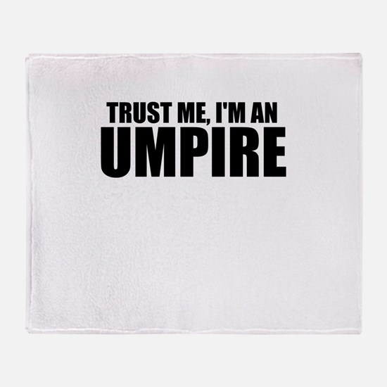 Trust Me, I'm An Umpire Throw Blanket