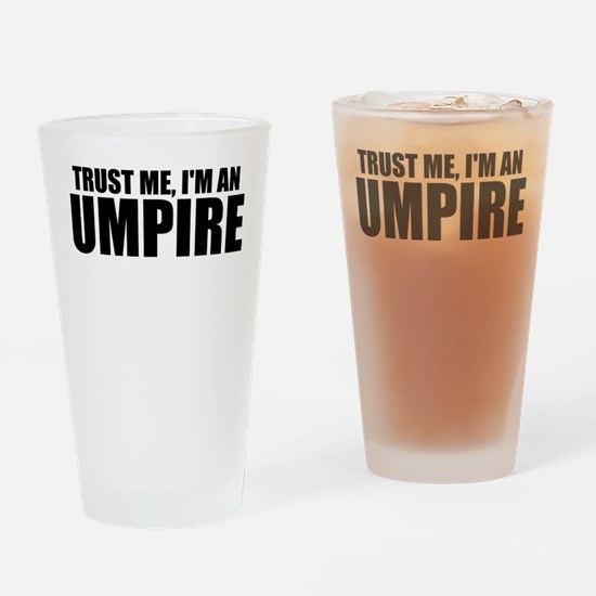 Trust Me, I'm An Umpire Drinking Glass