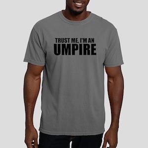 Trust Me, I'm An Umpire T-Shirt