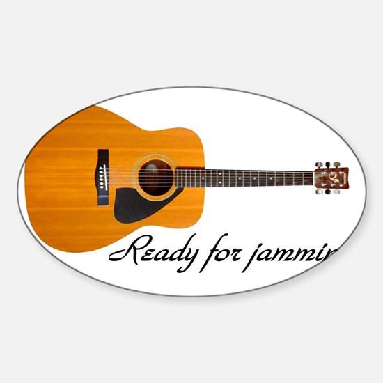 acoustic guitar ready for jammin Sticker (Oval)