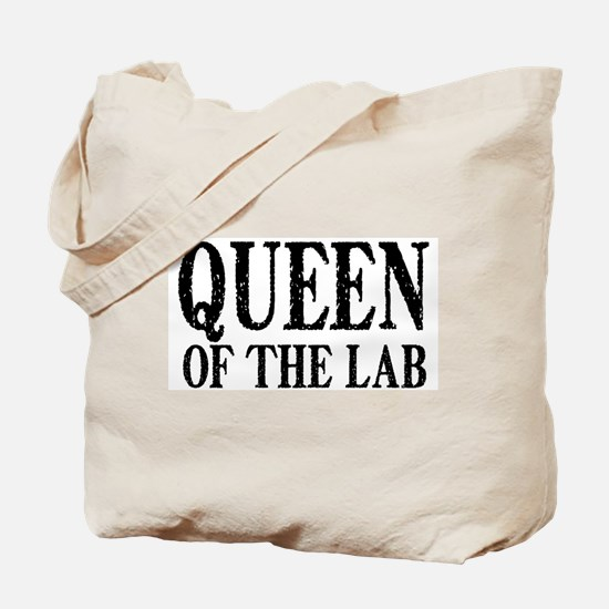 Queen of the Lab Tote Bag