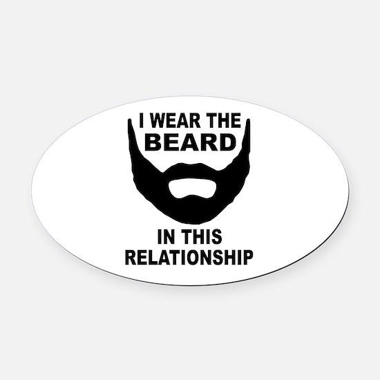 I Wear The Beard Oval Car Magnet