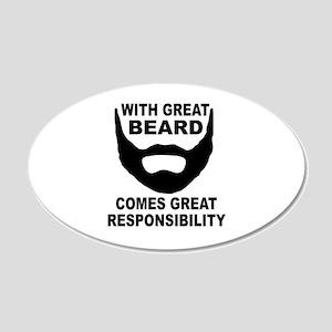 Beard Responsibility 20x12 Oval Wall Decal